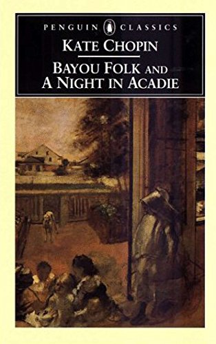 9780140436815: Bayou Folk and a Night in Acadie (Penguin Classics)