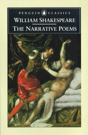 The Narrative Poems (Penguin Classics): Shakespeare, William; Evans, Maurice (ed.)