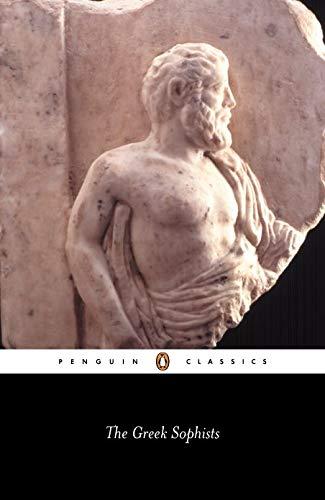 9780140436891: The Greek Sophists (Penguin Classics)