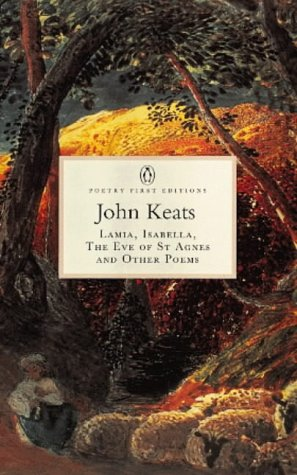 Lamia, Isabella, the Eve of St.Agnes and: Keats, John