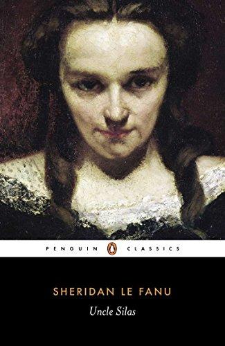 9780140437461: Uncle Silas: A Tale of Bartram-Haugh (Penguin Classics)