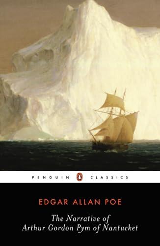 9780140437485: The Narrative of Arthur Gordon Pym of Nantucket (Penguin Classics)