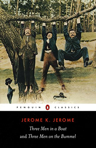 Three Men in a Boat and Three Men on the Bummel (Penguin Classics)