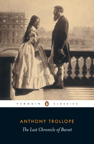 9780140437522: The Last Chronicle of Barset (Penguin Classics)