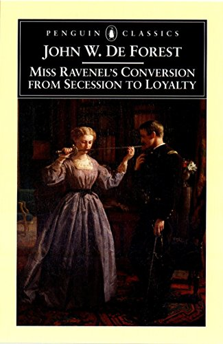 9780140437577: Miss Ravenel's Conversion from Secession to Loyalty (Penguin Classics)