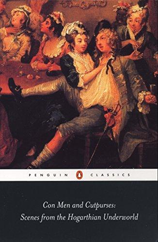 9780140437607: Con Men and Cutpurses: Scenes from the Hogarthian Underworld (Penguin Classics)