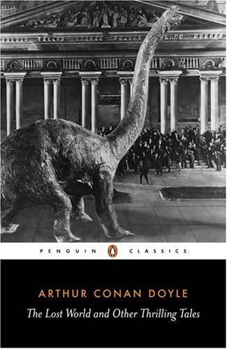 9780140437652: The Lost World: And Other Thrilling Tales (Penguin Classics)