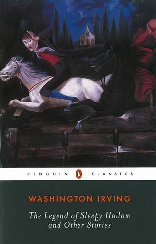 The Legend of Sleepy Hollow and Other Stories (Penguin Classics)