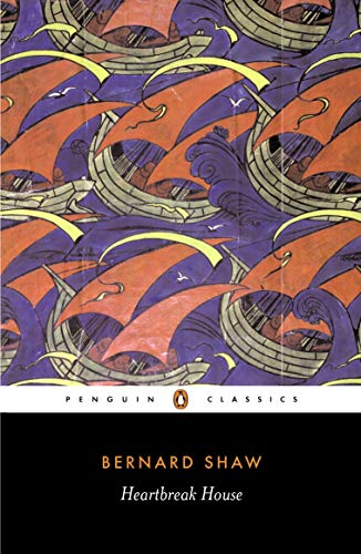 9780140437874: Heartbreak House: A Fantasia in the Russian Manner on English Themes (Penguin Classics)