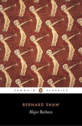 Major Barbara (Penguin Classics): George Bernard Shaw; Dan H. Laurence; Margery Morgan; Elizabeth T...