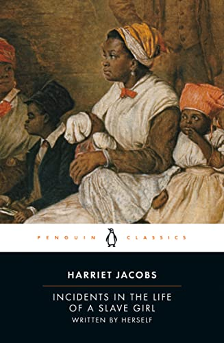 9780140437959: Incidents in the Life of a Slave Girl: Written by Herself (Penguin Classics)