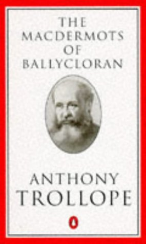 9780140438000: The Macdermots of Ballycloran (Trollope, Penguin)