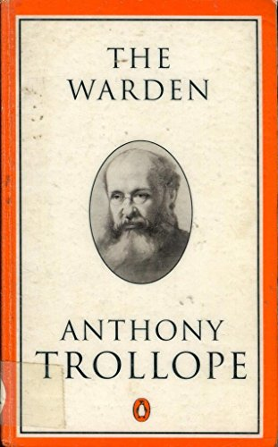 The Warden (Penguin Trollope): Trollope, Anthony