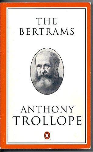 9780140438079: The Bertrams: A Novel (Trollope, Penguin)