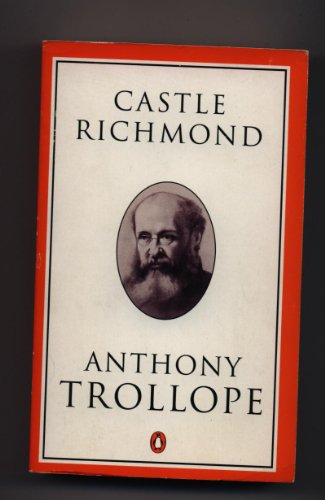 9780140438086: Castle Richmond: A Novel (Trollope, Penguin)