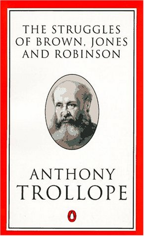 9780140438130: The Struggles of Brown, Jones and Robinson (Penguin Trollope)