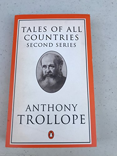 9780140438147: Tales of All Countries: Second Series (Penguin Trollope)