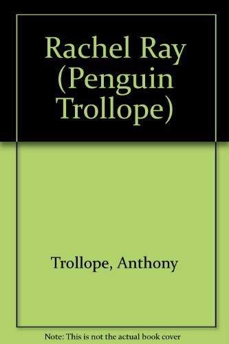 Rachel Ray: A Novel (Trollope, Penguin): Trollope, Anthony