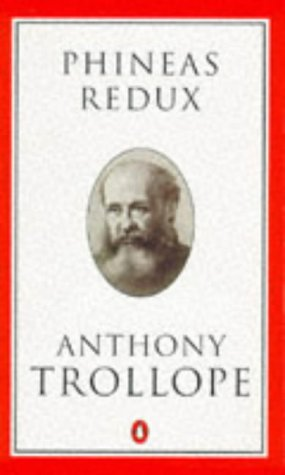 phineas redux 1 trollope anthony