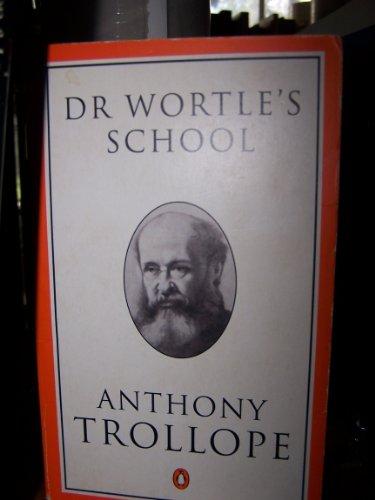 9780140438444: Dr. Wortle's School