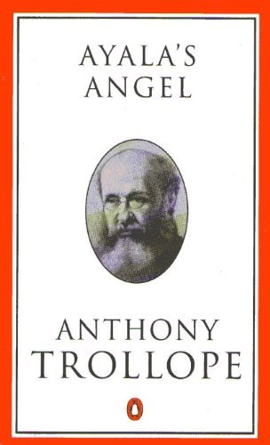 9780140438451: Ayala's Angel (Trollope, Penguin)