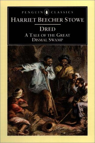 9780140439045: Dred: A Tale of the Great Dismal Swamp (Penguin Classics)
