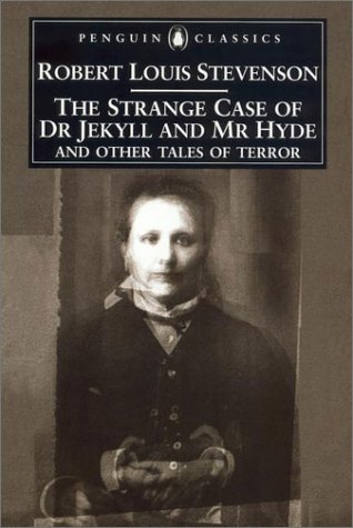 9780140439113: The Strange Case of Dr. Jekyll and Mr. Hyde and Other Tales of Terror