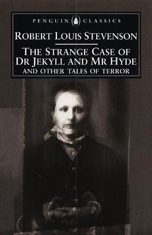 9780140439113: The Strange Case of Dr Jekyll And Mr Hyde: And Other Tales of Terror (Penguin Classics S.)
