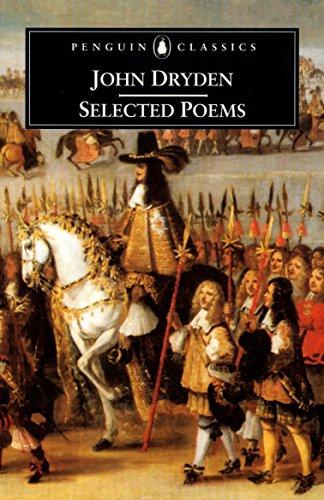 Selected Poems (Penguin Classics) (0140439145) by John Dryden; Steven N. Zwicker; David Bywaters