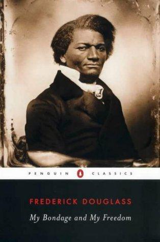 9780140439182: My Bondage and My Freedom (Penguin Classics)