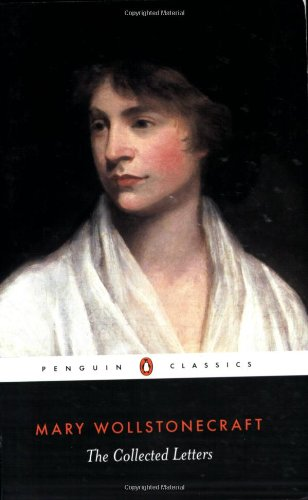 9780140439434: The Collected Letters of Mary Wollstonecraft
