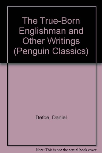 9780140439748: The True-Born Englishman and Other Writings (Penguin Classics)