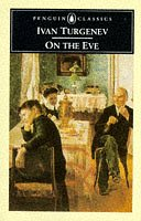 9780140440096: On the Eve (Classics)
