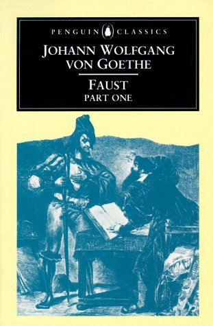 Faust / Part One: Goethe, Johann Wolfgang