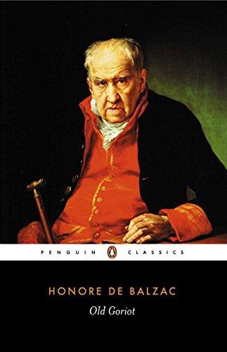 Old Goriot (Penguin Classics): Honore de Balzac