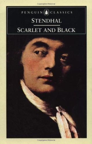 Scarlet and Black: A Chronicle of the: Stendhal
