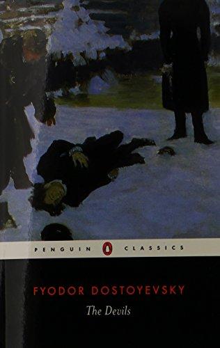 The Devils: The Possessed (Penguin Classics): Dostoyevsky, Fyodor; Magarshack,