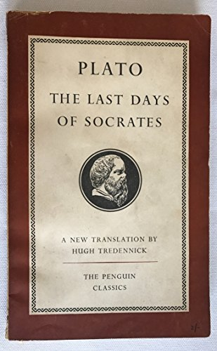 9780140440379: The Last Days of Socrates (Penguin Classics)