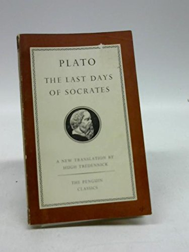 9780140440379: The Last Days of Socrates (Penguin Classics)