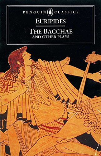 9780140440447: The Bacchae and Other Plays (Penguin Classics)