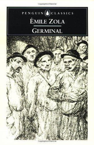 Germinal (Penguin Classics): Zola, Emile