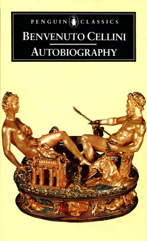 9780140440492: Autobiography of Benvenuto Cellini