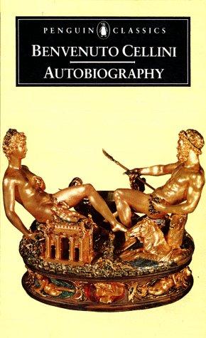 9780140440492: The Autobiography of Benvenuto Cellini (Penguin Classics)