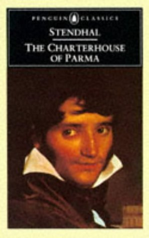The Charterhouse of Parma (Penguin Classics): Stendhal