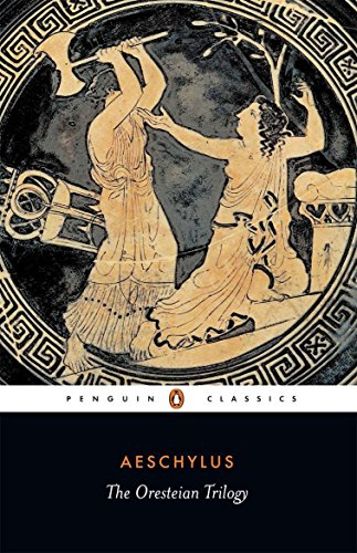 The Oresteian Trilogy: Agamemnon; The Choephori; The: Aeschylus; Translator-Philip Vellacott;