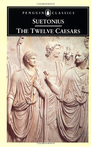 9780140440720: The Twelve Caesars (Penguin Classics)