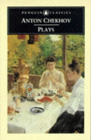 9780140440966: Plays: Ivanov; the Seagull; Uncle Vania; Three Sisters; the Cherry Orchard; the Bear; the Proposal; a Jubilee