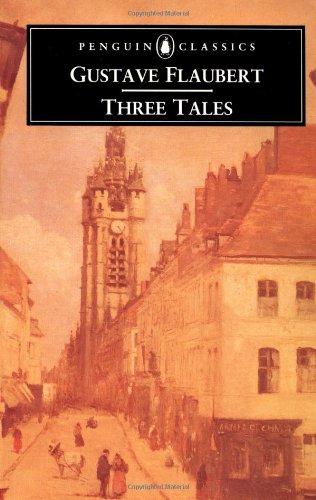9780140441062: Three Tales (Penguin Classics)