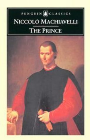 The Prince (Classics): Machiavelli, Niccolo; Bull,