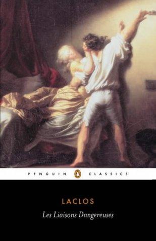 9780140441161: Les Liaisons Dangereuses (Classics)
